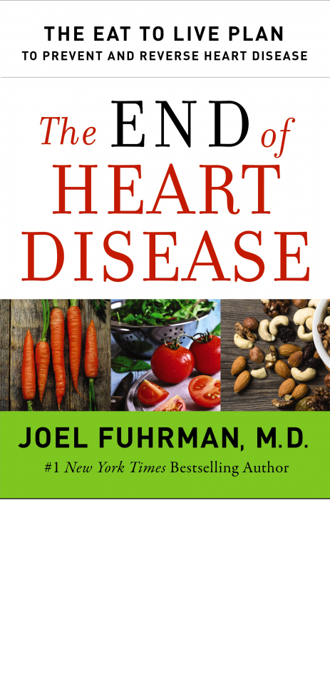 Can proper nutrition put an end to heart disease? Interview with Dr. Joel Fuhrman.